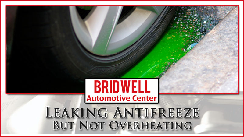 leaking antifreeze but not overheating coolant leak causes bridwell