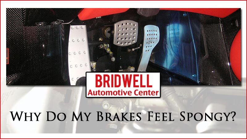 Why Do My Brakes Feel Spongy?